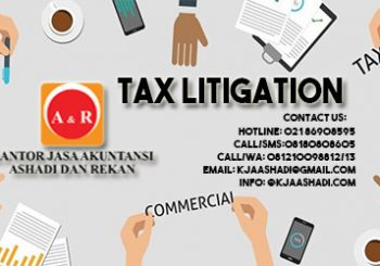 Jasa Konsultan Pajak : Dispute Resolutions / Tax Litigation